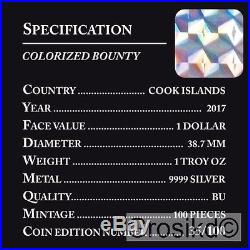 COOK ISLANDS 2017 $1 SHIP BOUNTY 1 Oz 999 SILVER COLOR MINTAGE 100 PCS BOX & COA